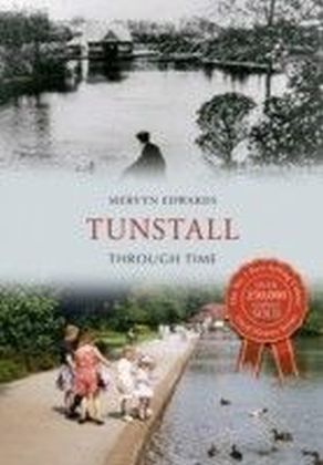 Tunstall Through Time