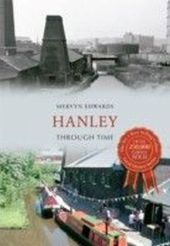 Hanley Through Time