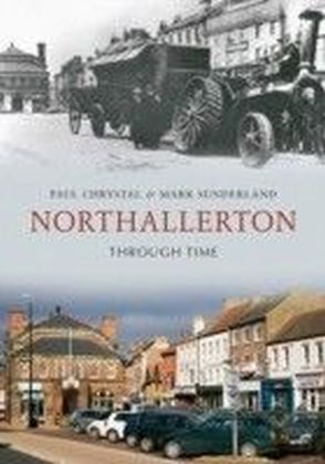 Northallerton Through Time