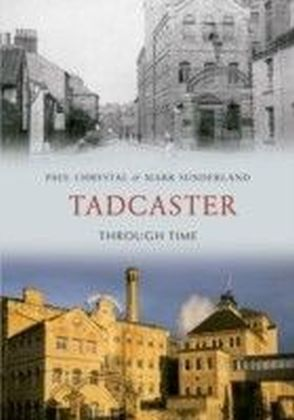 Tadcaster Through Time