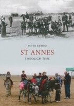St Annes Through Time