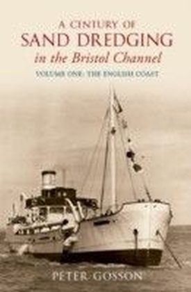 Century of Sand Dredging in the Bristol Channel