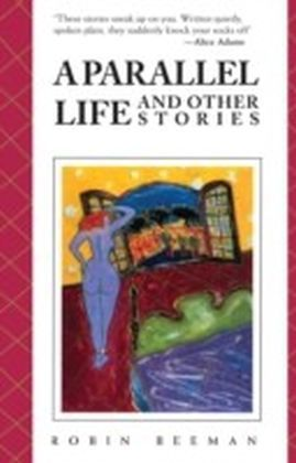 Parallel Life and Other Stories