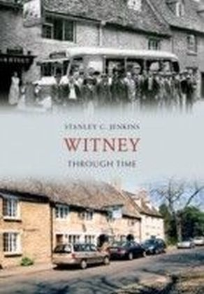 Witney Through Time