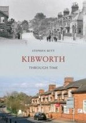 Kibworth Through Time