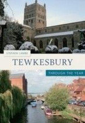 Tewkesbury Through The Year
