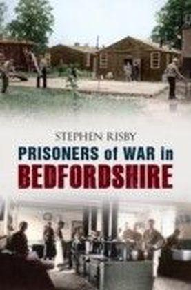 Prisoners of War in Bedfordshire