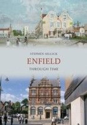 Enfield Through Time
