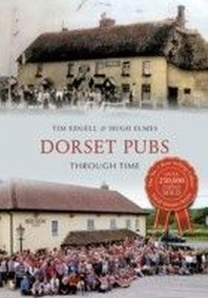 Dorset Pubs Through Time