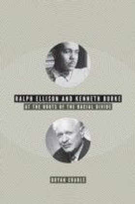 Ralph Ellison and Kenneth Burke