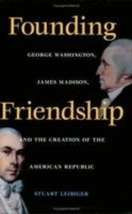 Founding Friendship