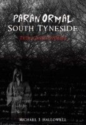 Paranormal South Tyneside