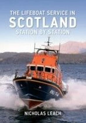 Lifeboat Service in Scotland Station by Station