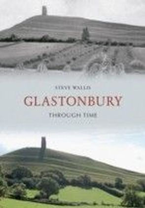 Glastonbury Through Time