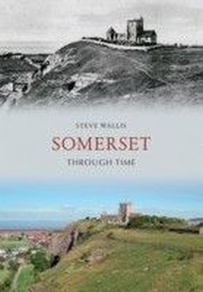 Somerset Through Time