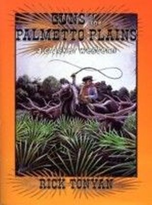 Guns of the Palmetto Plains