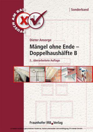 Mängel ohne Ende - Doppelhaushälfte B.