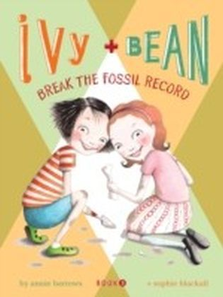 Ivy and Bean (Book 3)