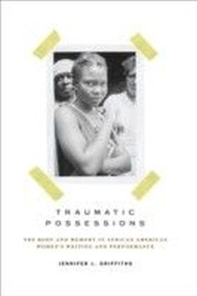 Traumatic Possessions