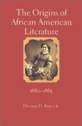 Origins of African American Literature, 1680-1865