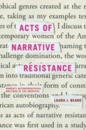 Acts of Narrative Resistance