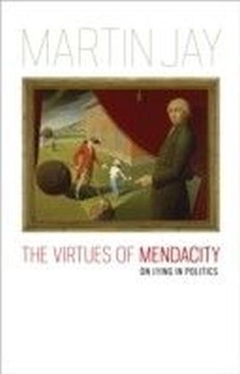 Virtues of Mendacity