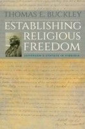 Establishing Religious Freedom
