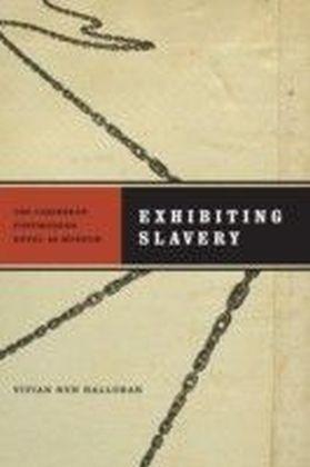 Exhibiting Slavery