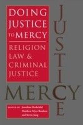 Doing Justice to Mercy