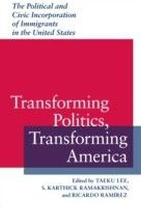 Transforming Politics, Transforming America
