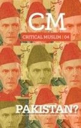 Critical Muslim 4: Pakistan