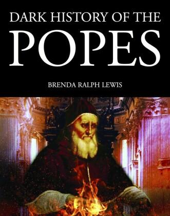 Dark History of the Popes
