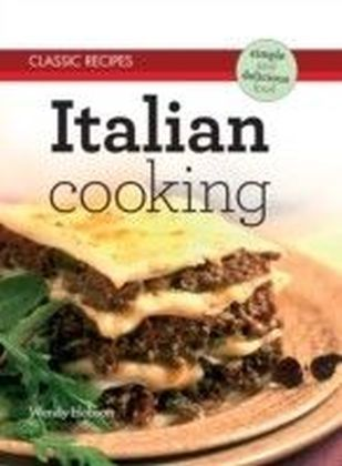 Classic Recipes: Italian Cooking