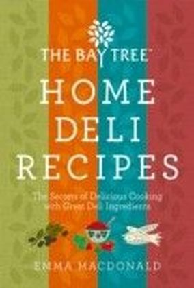 Bay Tree Home Deli Cookbook