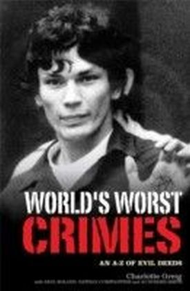 World's Worst Crimes