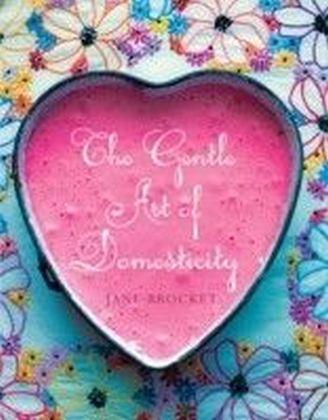 Gentle Art of Domesticity