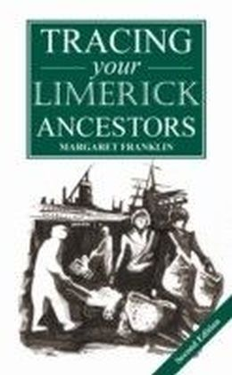 Guide to Tracing your Limerick Ancestors - 2nd