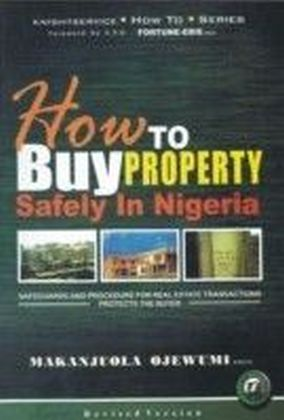 How to Buy Property Safely in Nigeria