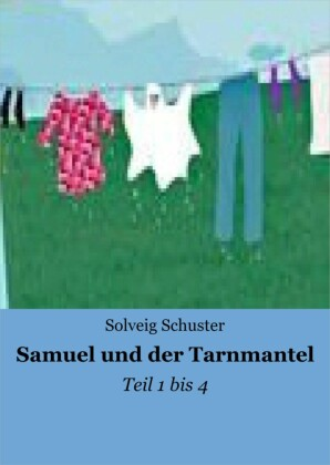 Samuel und der Tarnmantel