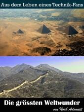 Die grössten Weltwunder