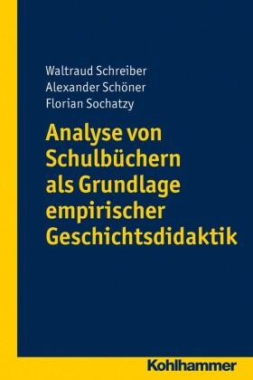 Analyse von Schulbüchern als Grundlage empirischer Geschichtsdidaktik