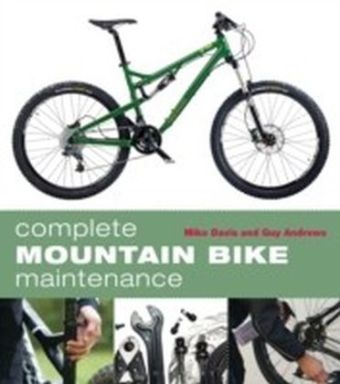 Complete Mountain Bike Maintenance