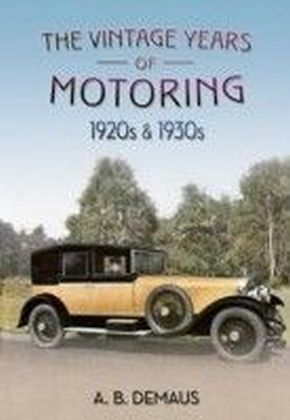 Vintage Years Of Motoring