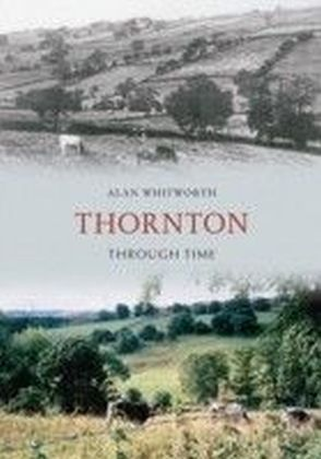 Thornton Through Time