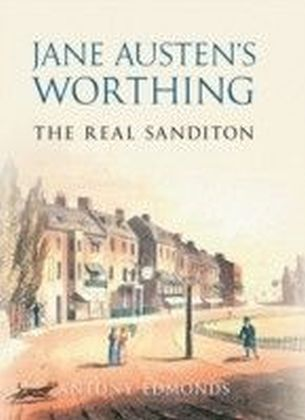 Jane Austen's Worthing