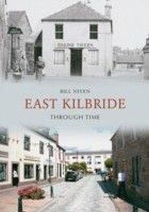 East Kilbride Through Time
