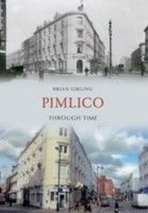 Pimlico Through Time