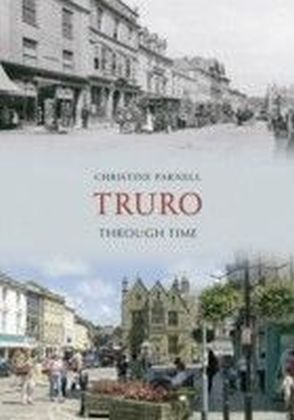 Truro Through Time