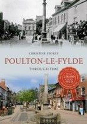 Poulton-le-Fylde Through Time