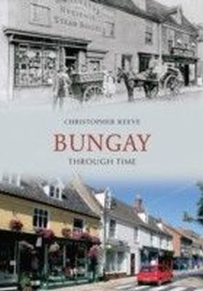 Bungay Through Time